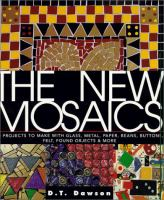 The New Mosaics