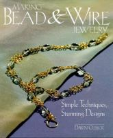 Making Bead & Wire Jewelry