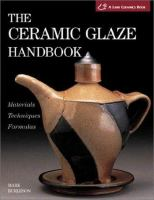 The Ceramic Glaze Handbook