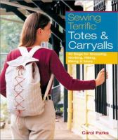Sewing Terrific Totes & Carryalls