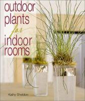 Outdoor Plants for Indoor Rooms