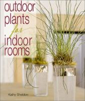 Outdoor Plants for Indoor Rooms