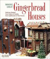 Making Great Gingerbread Houses