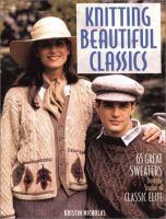 Knitting Beautiful Classics