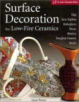 Surface Decoration for Low-fire Ceramics