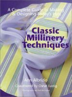 Classic Millinery Techniques