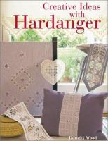 Creative Ideas With Hardanger