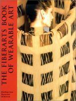 The Fiberarts Book of Wearable Art