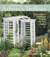 Making Arbors & Trellises