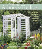 Making Arbors & Trellises