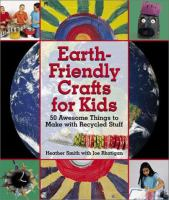 Earth Friendly Crafts for Kids