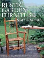 Rustic Garden Furniture & Accessories