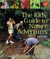 The Kids' Guide to Nature Adventures
