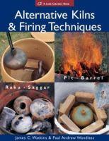 Alternative Kilns & Firing Techniques