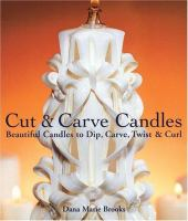 Cut and Carve Candles
