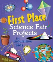 First Place Science Fair Projects for Inquisitive Kids