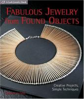 Fabulous Jewelry From Found Objects