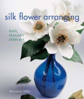 Silk Flower Arranging