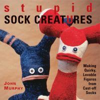Stupid Sock Creatures