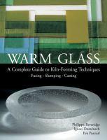 Warm Glass