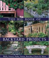 The Big Book of Backyard Projects