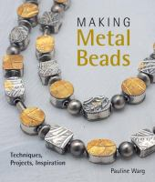 Making Metal Beads