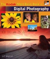 The Kodak Most Basic Book of Digital Photography