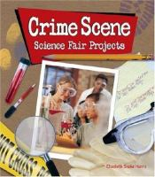 CrimeScene Science Fair Projects