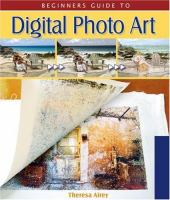 Beginner's Guide to Digital Photo Art