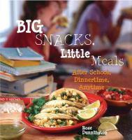 Big Snacks, Little Meals