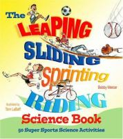 The Leaping, Sliding, Sprinting, Riding Science Book