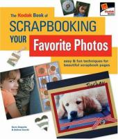 The Kodak Book of Scrapbooking your Favorite Photos