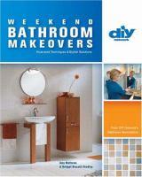 Weekend Bathroom Makeovers