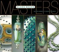 Glass Beads Major Works by Leading Artists book cover