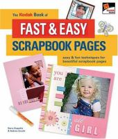 The Kodak Book of Fast & Easy Scrapbook Pages