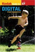 Kodak Guide to Digital Photography
