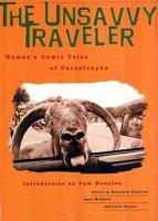 The Unsavvy Traveler