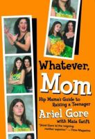 Whatever, Mom