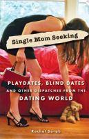 Single Mom Seeking
