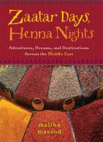 Zaatar Days, Henna Nights