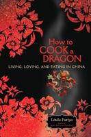 How to Cook A Dragon