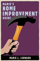 Maries Home Improvement Guide book cover