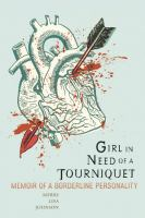 Girl in Need of A Tourniquet