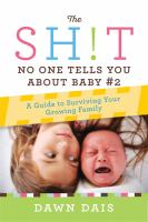 The Sh!t No One Tells You About Baby #2