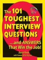 101 Toughest Interview Questions--and Answers That Win the Job!