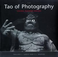 The Tao of Photography