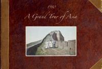 A Grand Tour of Asia 1910