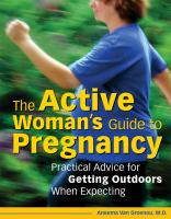 The Active Woman's Guide to Pregnancy