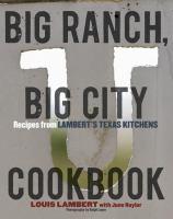 Big Ranch, Big City Cookbook