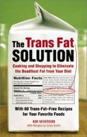 The Trans Fat Solution